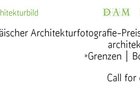 Europäischer Architekturfotografie-Preis 2017 architekturbild »Grenzen | Borders« ausgelobt